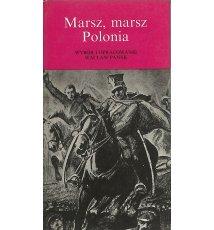 Marsz, marsz Polonia