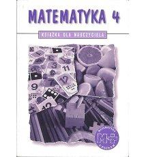 Matematyka 4. Książka dla nauczyciela