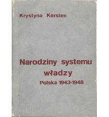 Narodziny systemu władzy. Polska 1943-1948