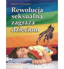Rewolucja seksualna zagraża dzieciom