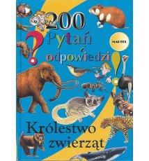 200 Pytań i odpowiedzi. Królestwo zwierząt