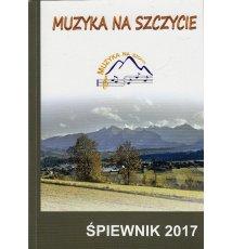 Muzyka na Szczycie - śpiewnik 2017