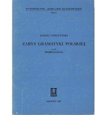 Zarys gramatyki polskiej, cz. II. Morfologia.