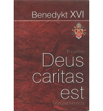Deus caritas est. Bóg jest miłością