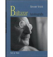 Baltazar. Autobiografia