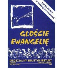 Głoście Ewangelię - Diecezjalny Biuletyn Misyjny. 2, 2009