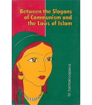 Between the Slogans of Communism and the Laws of Islam