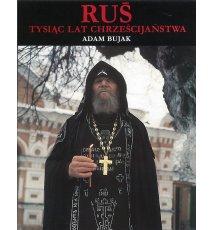 Ruś tysiąc lat chrześcijaństwa