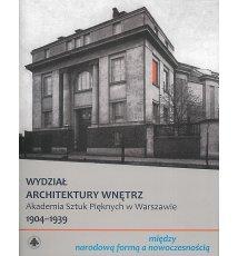 Wydział Architektury Wnętrz. ASP w Warszawie, tom 1-3