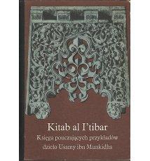 Kitab al I'tibar. Księga pouczających przykładów