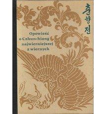 Opowieść o Czhun-hiang, najwierniejszej z wiernych