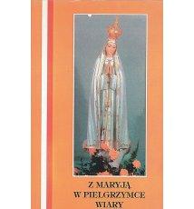 Z Maryją w pielgrzymce wiary