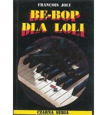 Be-Bop dla Loli