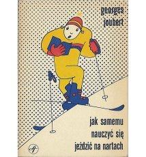 Jak samemu nauczyć się jeździc na nartach