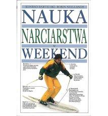 Nauka narciarstwa w weekend