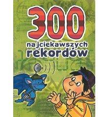 300 najciekawszych rekordów