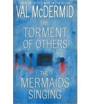 The Torment of Others / The Mermaids Singing