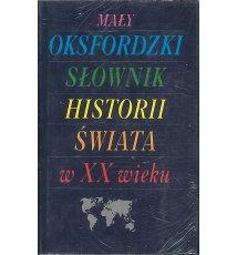 Mały oksfordzki słownik historii świata w XX wieku