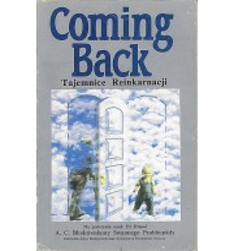 Coming Back. Tajemnice Reinkarnacji
