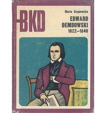 Edward Dembowski 1822-1846