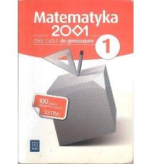Matematyka 2001. Gimnazjum 1. Zbiór zadań