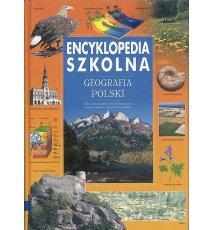 Encyklopedia szkolna. Geografia Polski