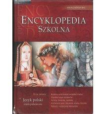 Encyklopedia szkolna. Język polski. Szkoła podstawowa