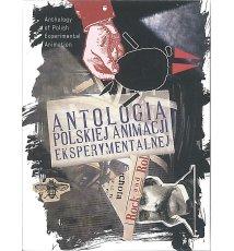 Antologia polskiej animacji eksperymentalnej (DVD)