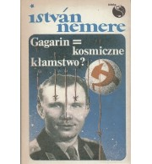 Gagarin kosmiczne kłamstwo?