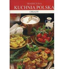 Tradycyjna kuchnia polska. Obiady