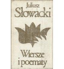 Słowacki Juliusz - Wiersze i poematy