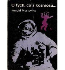 O tych, co z kosmosu... II