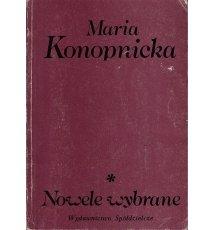 Konopnicka Maria - Nowele wybrane