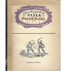 Pasek Jan Chryzostom - Pamiętniki wybór