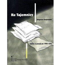 Ku Tajemnicy. Szkice o poezji po 1956 roku