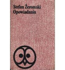 Żeromski Stefan - Opowiadania