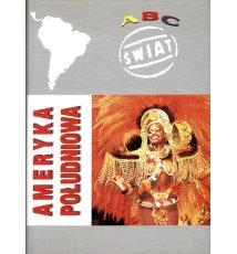ABC Świat. Ameryka Południowa
