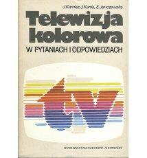 Telewizja kolorowa w pytaniach i odpowiedziach