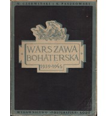 Warszawa bohaterska 1939-1945