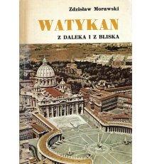 Watykan z daleka i z bliska