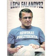 Lech Falandysz - Adwokat Prezydenta