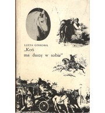 """""""Koń ma duszę w sobie"""""""