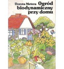 Ogród biodynamiczny przy domu