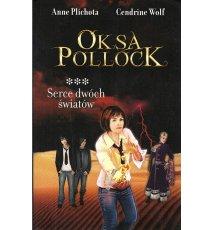 Oksa Pollock. Serce dwóch światów