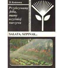 Przykrywamy folią, mamy wcześniej warzywa