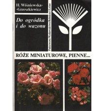 Róże miniaturowe, pienne...