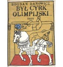 Był cyrk olimpijski...