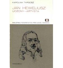 Jan Heweliusz uczony - artysta