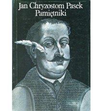 Pasek Jan Chryzostom - Pamiętniki