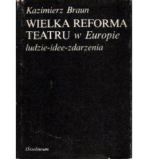 Wielka reforma teatru w Europie